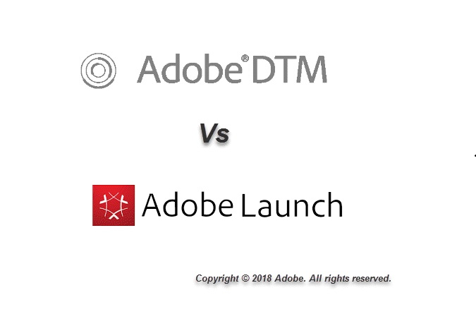 Adobe DTM and Launch differences